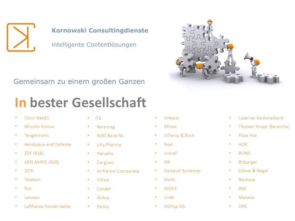 Cisco WebEx Minolta Konica Tengelmann Aerospace and Defense ZDF (B2B) ABN AMRO (B2B) DOK Telekom Sixt Lanxess Lufthansa Konzernseite ITS Keramag NIBC