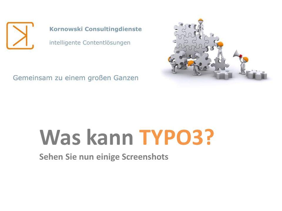 Was kann TYPO3? Sehen Sie nun einige Screenshots