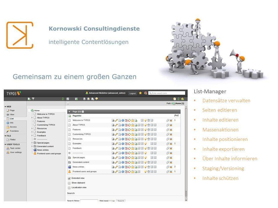 List-Manager Datensätze verwalten Seiten editieren Inhalte editieren Massenaktionen Inhalte positionieren Inhalte exportieren Über Inhalte informieren