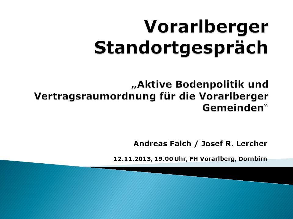 Andreas Falch / Josef R. Lercher 12.11.2013, 19.00 Uhr, FH Vorarlberg, Dornbirn