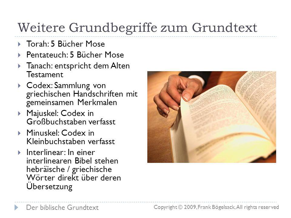 Welcher Text ist gut zum Studieren? Arbeit mit einem Codex ist für Laien nicht empfehlenswert Arbeit mit einem wissenschaftlichen Text sollte der Vorz
