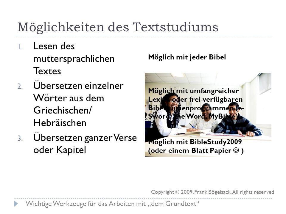 Wichtige Werkzeuge für die Arbeit mit dem Grundtext (… wenn man von Griechisch und / oder Hebräisch keine Ahnung hat)
