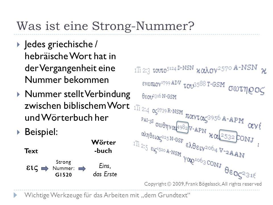 Übersetzen von Wörtern und Versen Textus Receptus (mit Werkzeugen), wie er in The Word angezeigt wird Jedes Wort besitzt eine Strong-Nummer und einen