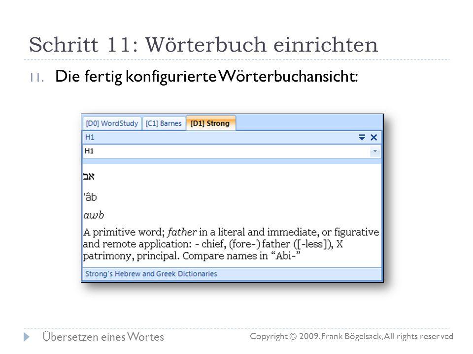Schritte 8-10: Wörterbuch einrichten 8. Wenn noch keine Wörterbuchansicht geöffnet ist, im Tab Tools eine neue Wörterbuchansicht öffnen 9. Durch Klick