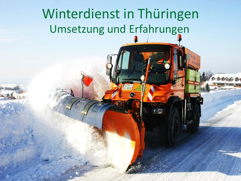 Winterdienst in Thüringen Umsetzung und Erfahrungen