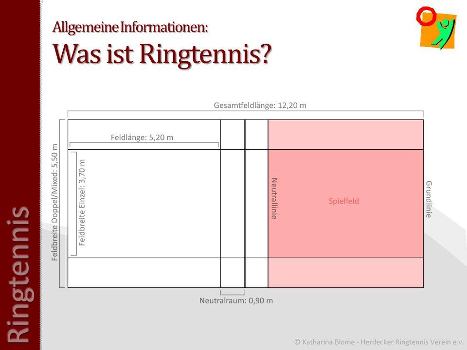 Allgemeine Informationen: Was ist Ringtennis?