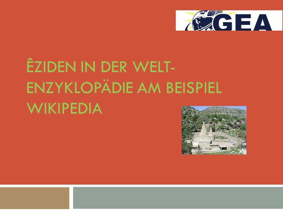 ÊZIDEN IN DER WELT- ENZYKLOPÄDIE AM BEISPIEL WIKIPEDIA