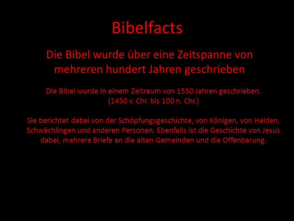 Bibelfacts Die Bibel wurde von mehr als 40 Einzelpersonen verfasst.