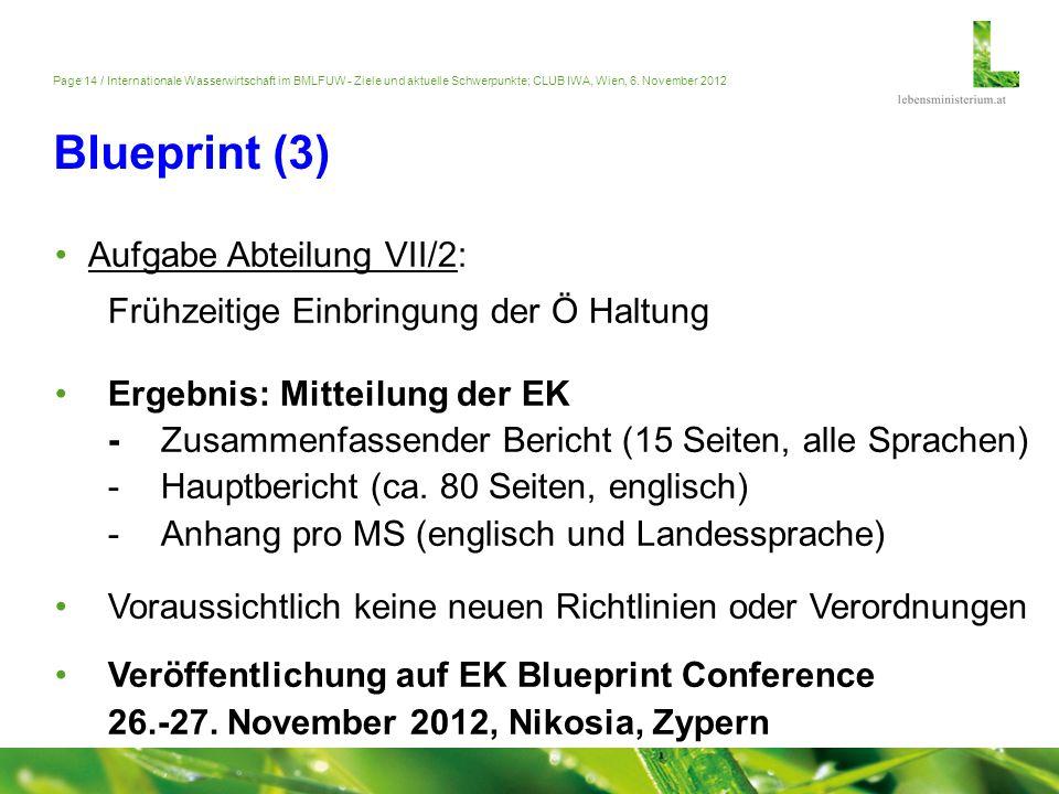 Page 14 / Internationale Wasserwirtschaft im BMLFUW - Ziele und aktuelle Schwerpunkte; CLUB IWA, Wien, 6. November 2012 Blueprint (3) Aufgabe Abteilun
