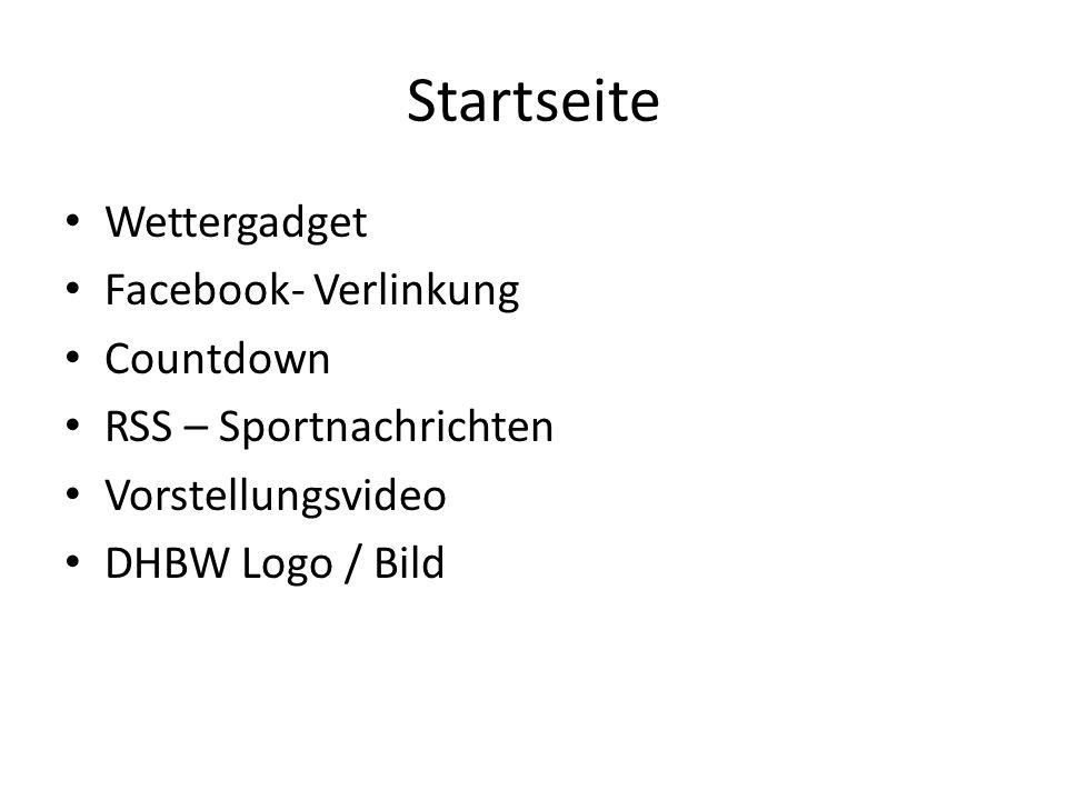 Startseite Wettergadget Facebook- Verlinkung Countdown RSS – Sportnachrichten Vorstellungsvideo DHBW Logo / Bild