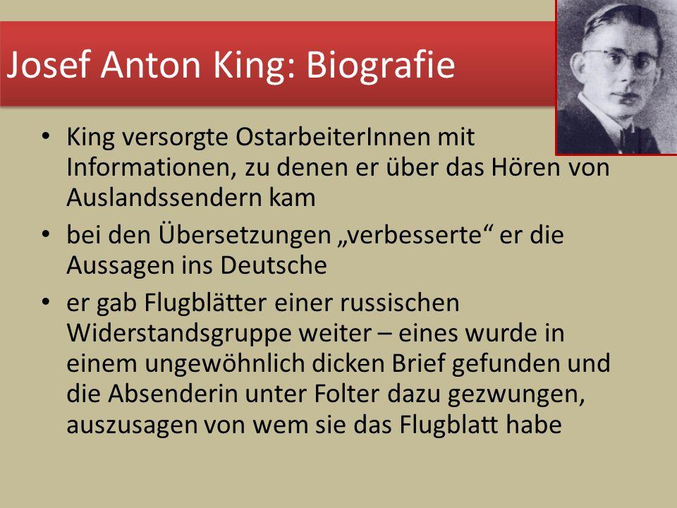 King versorgte OstarbeiterInnen mit Informationen, zu denen er über das Hören von Auslandssendern kam bei den Übersetzungen verbesserte er die Aussage