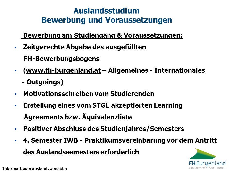 Informationen Auslandssemester Zeitplan für das Auslandsstudium ProzessAnmeldung für WintersemesterAnmeldung für Sommersemester 1.
