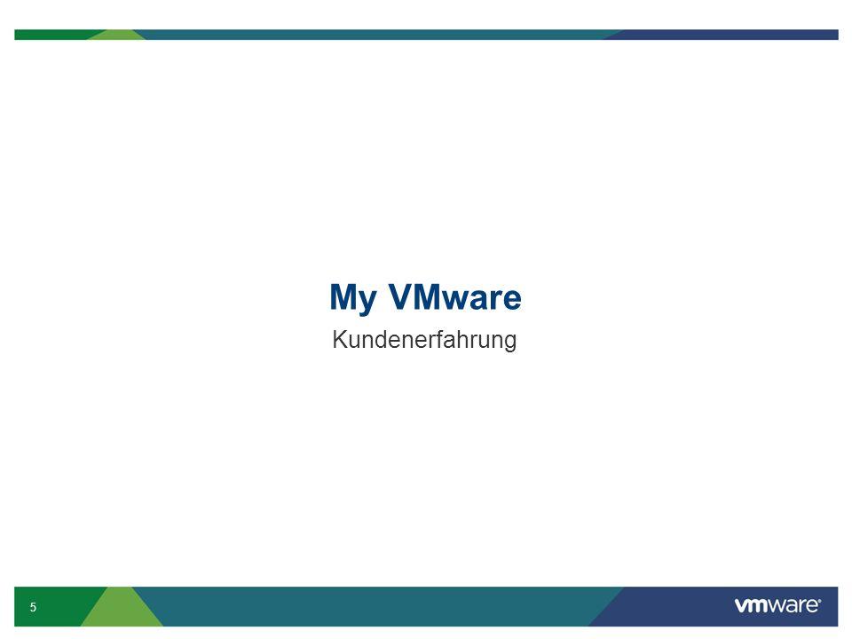 5 My VMware Kundenerfahrung