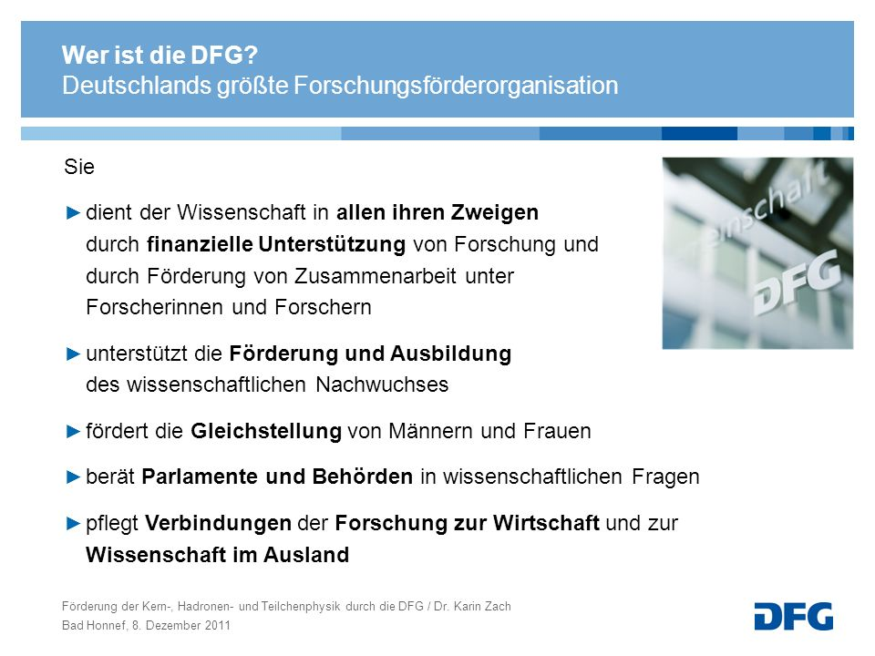 Abgrenzungsproblematik zu anderen Förderern Abgrenzung zur BMBF-Verbundforschung: Die DFG fördert keine Projekte, deren Finanzierung im Rahmen der Verbundforschung beantragt werden kann.