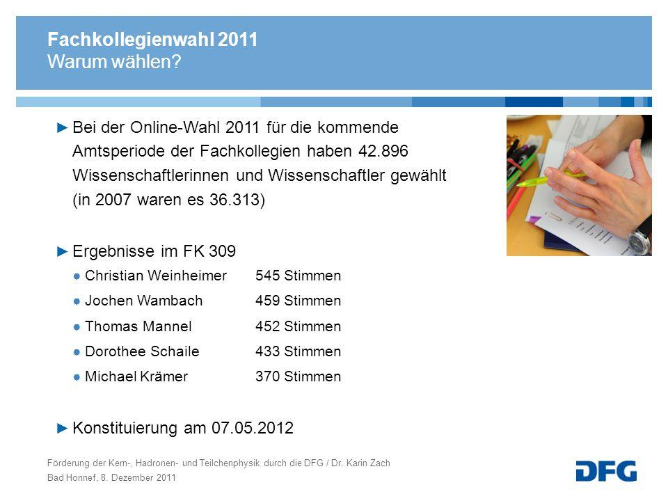 Fachkollegienwahl 2011 Warum wählen? Bei der Online-Wahl 2011 für die kommende Amtsperiode der Fachkollegien haben 42.896 Wissenschaftlerinnen und Wis