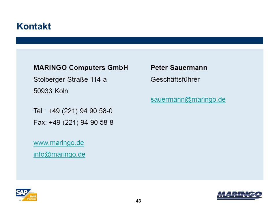 Kontakt 43 MARINGO Computers GmbH Stolberger Straße 114 a 50933 Köln Tel.: +49 (221) 94 90 58-0 Fax: +49 (221) 94 90 58-8 www.maringo.de info@maringo.