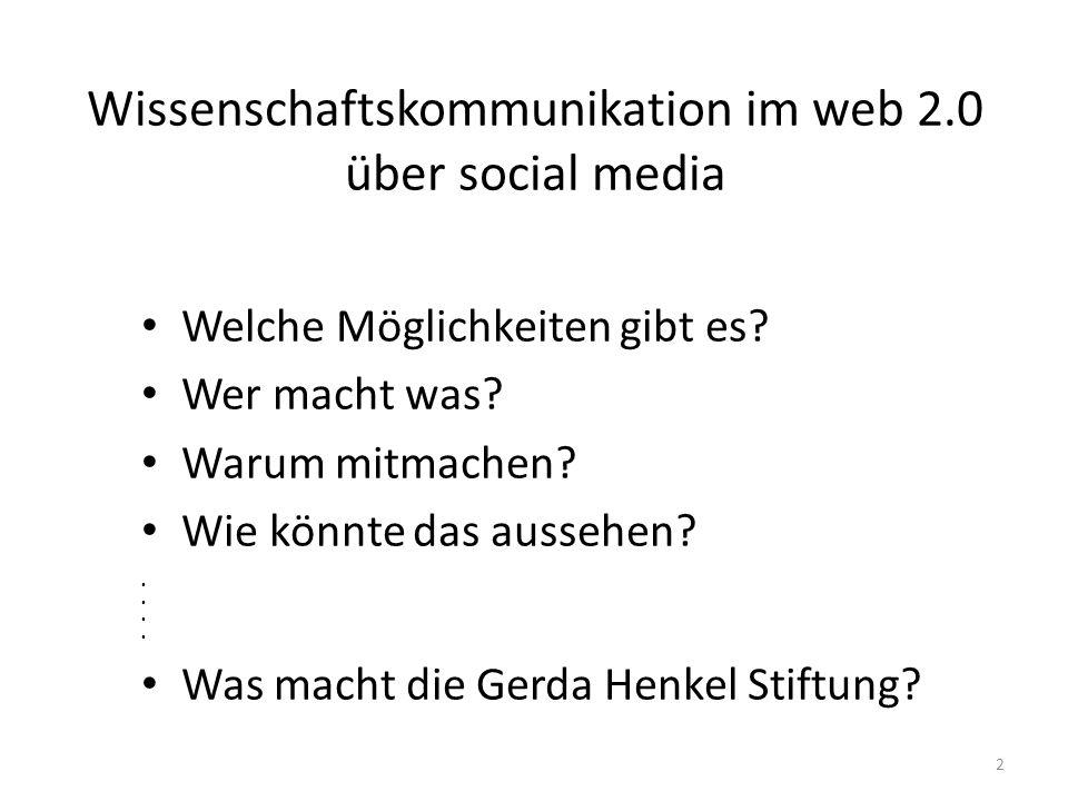 Wissenschaftskommunikation im web 2.0 über social media Welche Möglichkeiten gibt es.