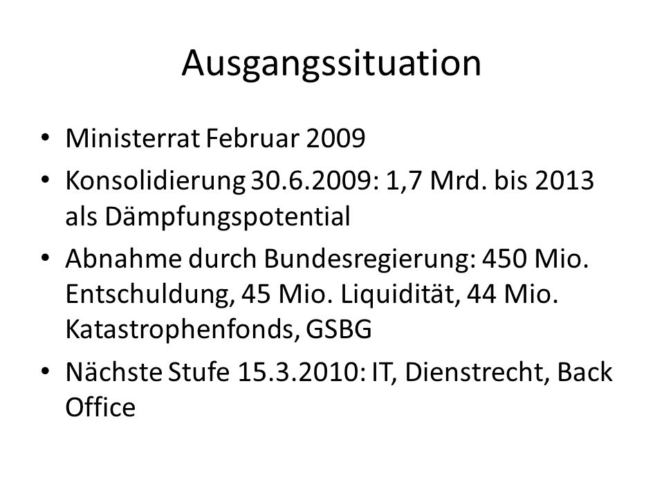 Ausgangssituation 28 Mrd.