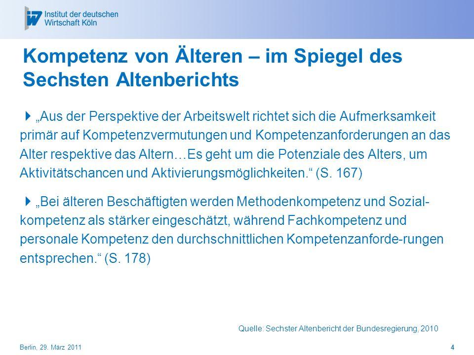 Kompetenz von Älteren – im Spiegel des Sechsten Altenberichts Aus der Perspektive der Arbeitswelt richtet sich die Aufmerksamkeit primär auf Kompetenz