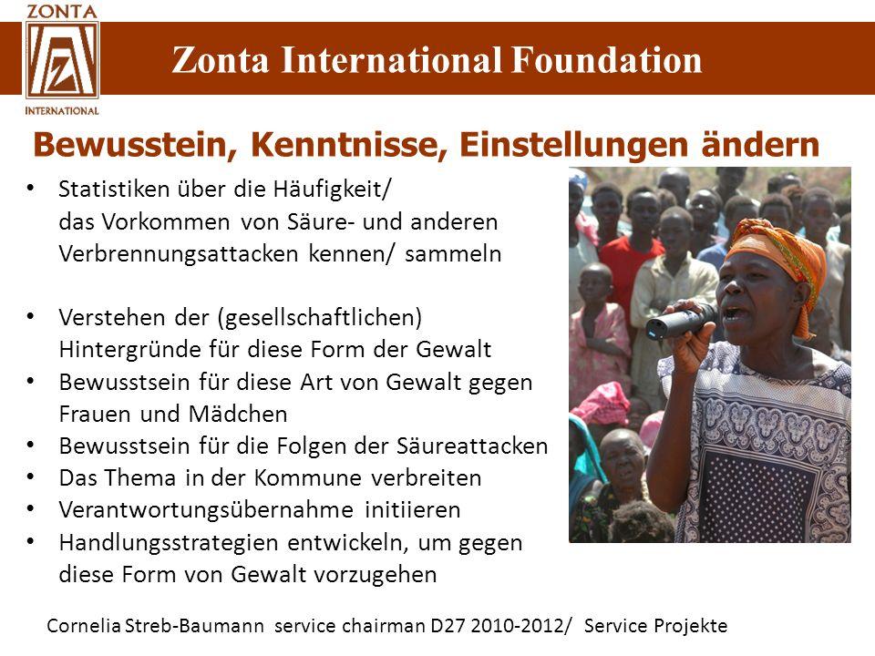 Cornelia Streb-Baumann service chairman D27 2010-2012/ Service Projekte Zonta International Foundation Bewusstein, Kenntnisse, Einstellungen ändern St