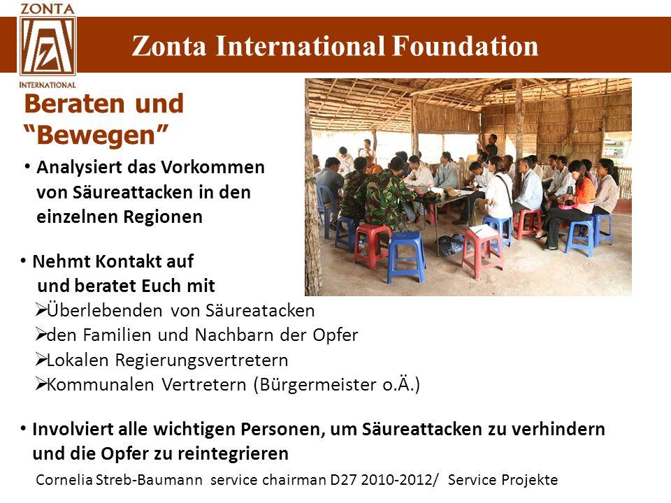 Cornelia Streb-Baumann service chairman D27 2010-2012/ Service Projekte Zonta International Foundation Beraten und Bewegen Nehmt Kontakt auf und berat