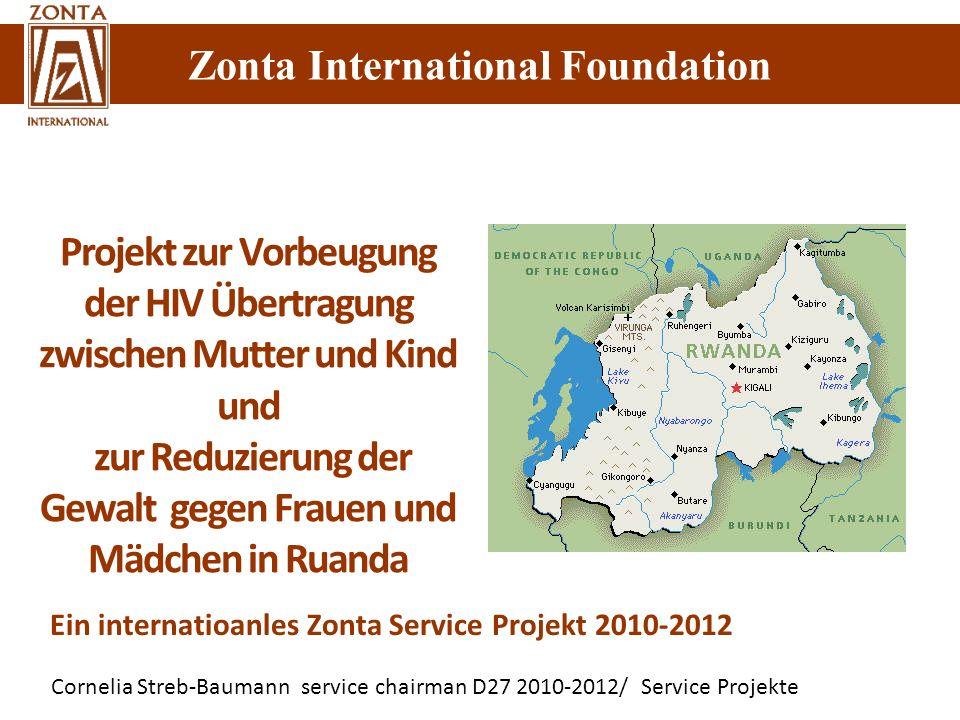 Cornelia Streb-Baumann service chairman D27 2010-2012/ Service Projekte Zonta International Foundation Projekt zur Vorbeugung der HIV Übertragung zwis