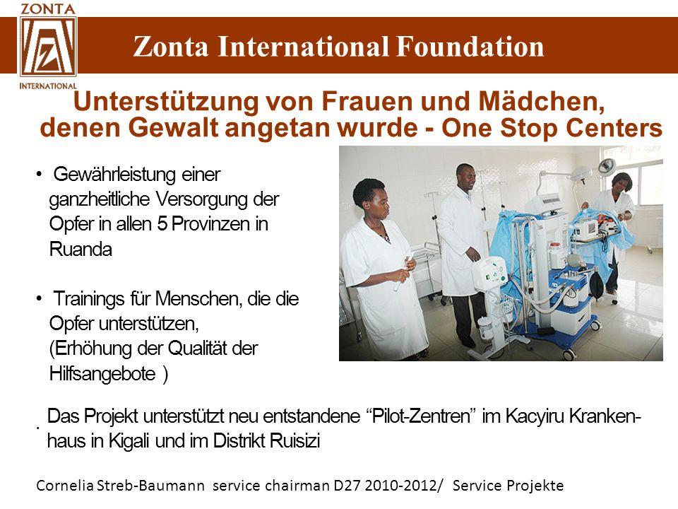 Zonta International Foundation Cornelia Streb-Baumann service chairman D27 2010-2012/ Service Projekte Zonta International Foundation Gewährleistung e