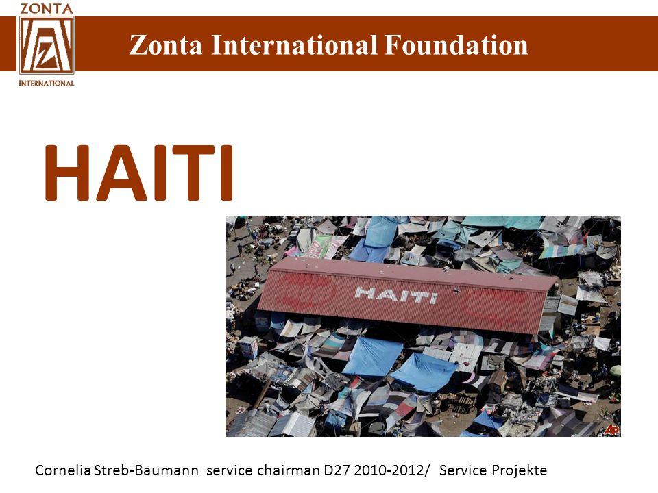 Cornelia Streb-Baumann service chairman D27 2010-2012/ Service Projekte Zonta International Foundation HAITI