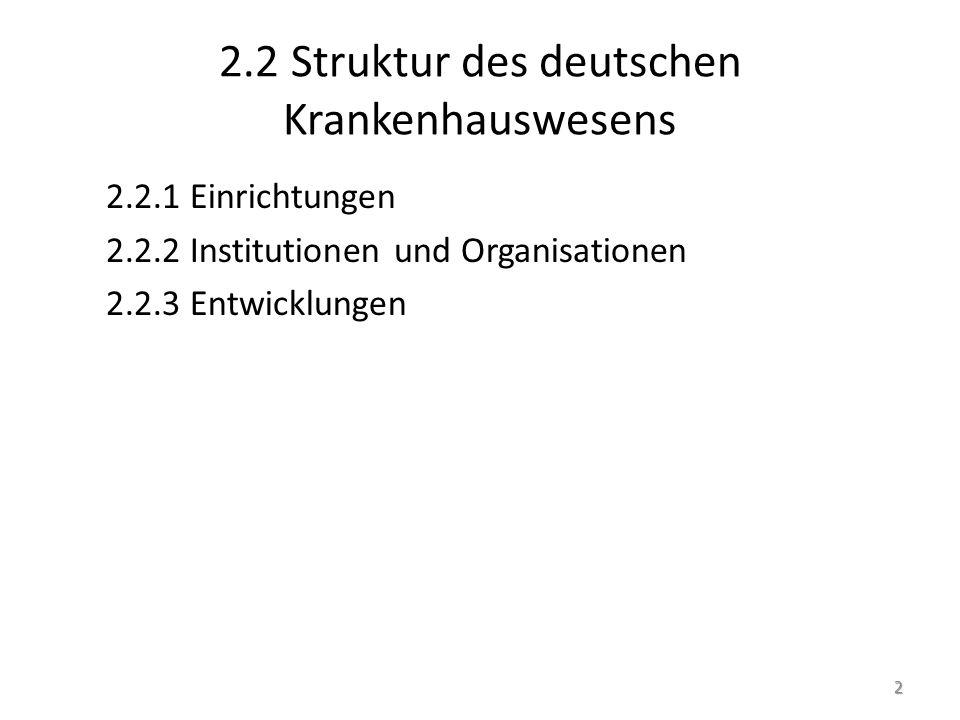 2.2.2 Institutionen und Organisationen BMG Gesetzliche Krankenversicherung (GKV) Private Krankenversicherung (PKV) Deutsche Krankenhausgesellschaft (DKG) 43