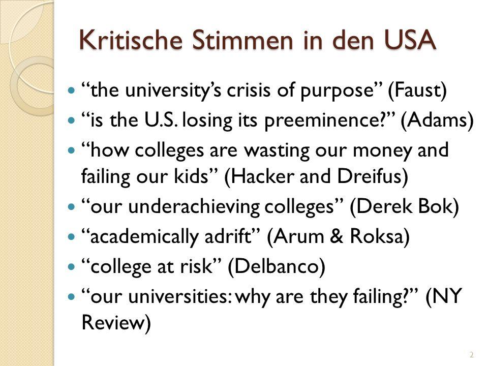 Vorschau: Meine Schlussfolgerungen Das amerikanische Hochschulwesen hat in der Tat ein ernstes Problem.