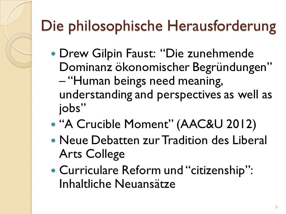 Die philosophische Herausforderung Drew Gilpin Faust: Die zunehmende Dominanz ökonomischer Begründungen – Human beings need meaning, understanding and