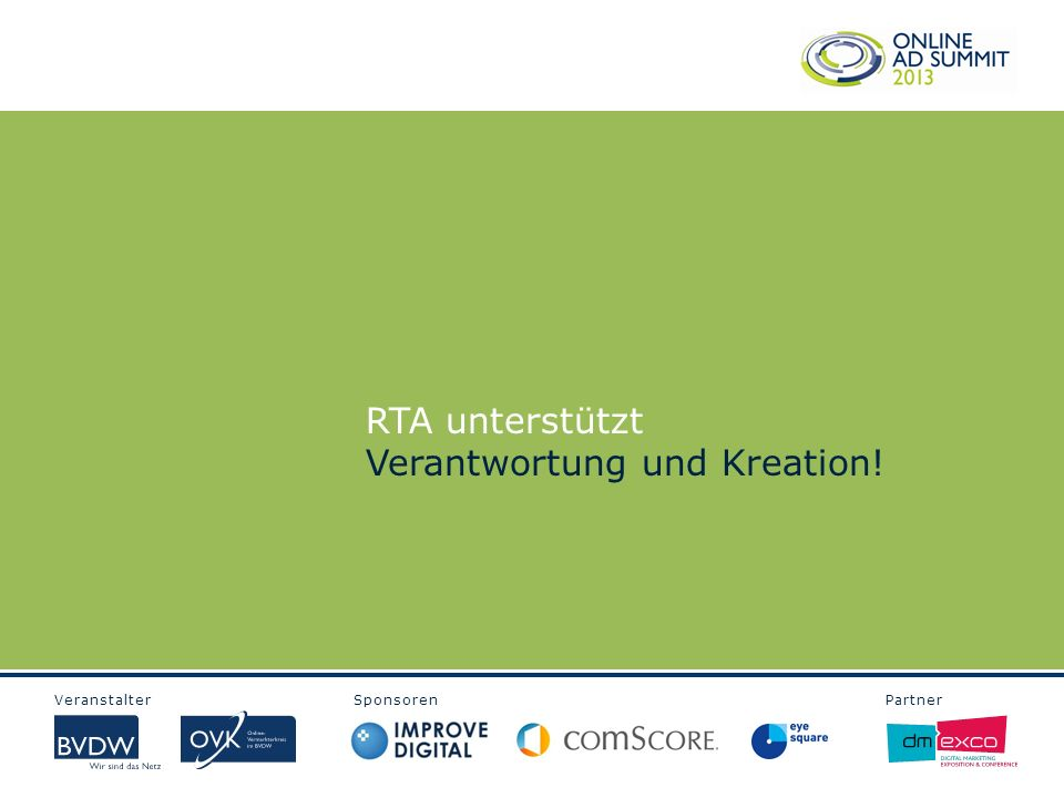Veranstalter Sponsoren Partner RTA unterstützt Verantwortung und Kreation!