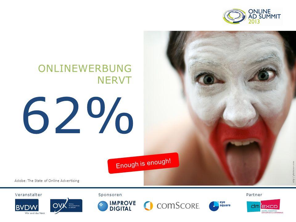 Veranstalter Sponsoren Partner ONLINEWERBER TRAGEN VERANTWORTUNG FÜR … USER RELEVANTE WERBUNG WEBSITE ATTRAKTIVITÄT ADVERTISER ROI ARBEITGEBER UMSATZ Mehr Wert edwinsmom / photocase.com