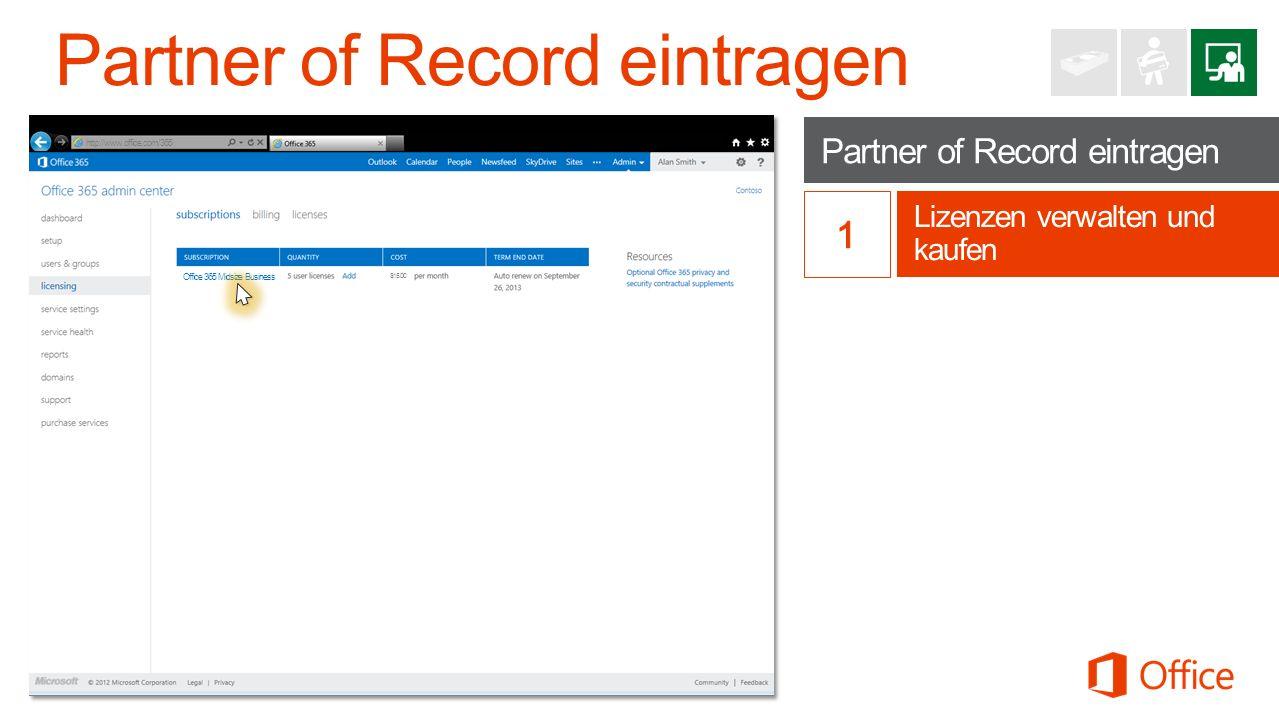 Partner of Record eintragen Lizenzen verwalten und kaufen http://www.office.com/365 Office 365 Midsize Business $15.00