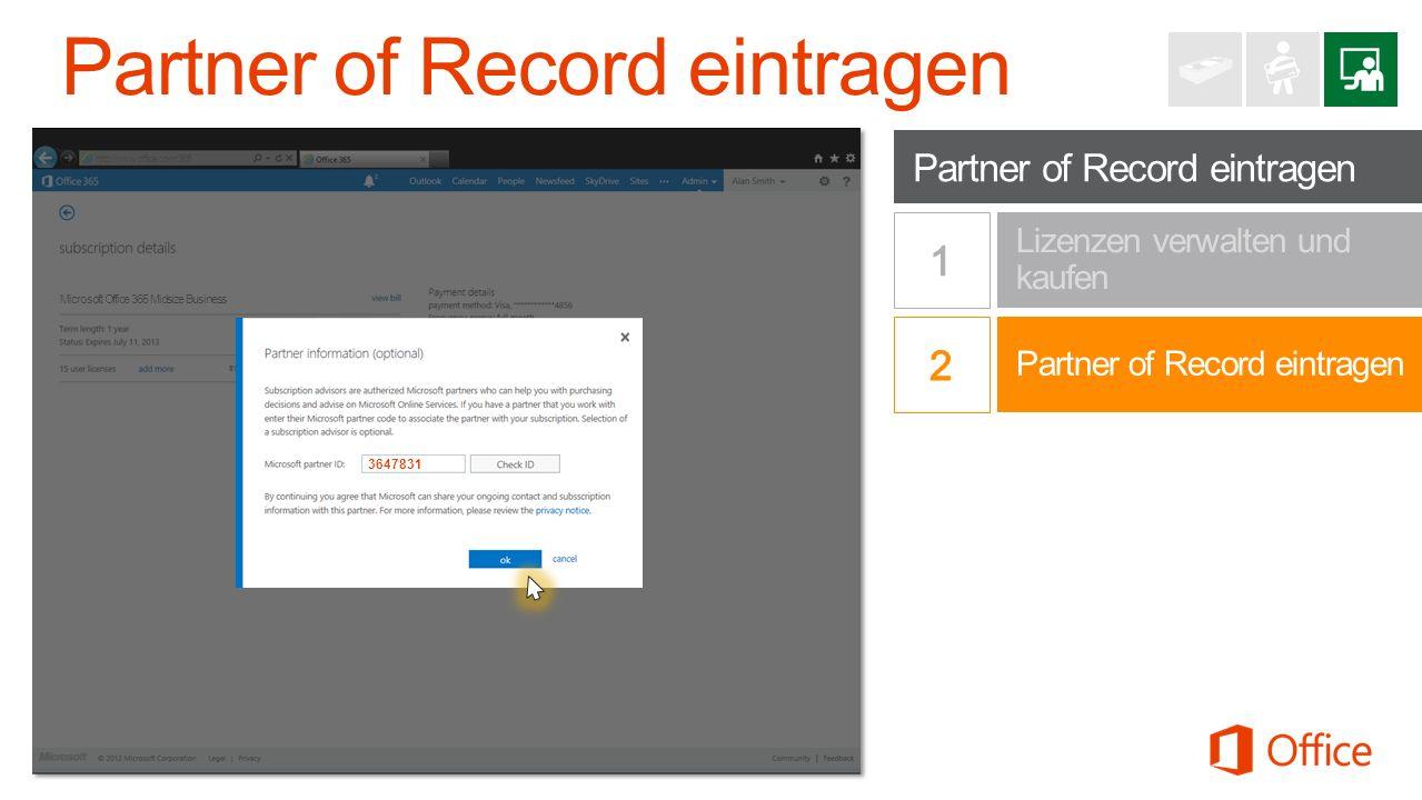 Partner of Record eintragen Lizenzen verwalten und kaufen Office 365 Small Business Premium http://www.office.com/365 Microsoft Office 365 Midsize Business $15.00$225.00 Montero Manage Services 3647831