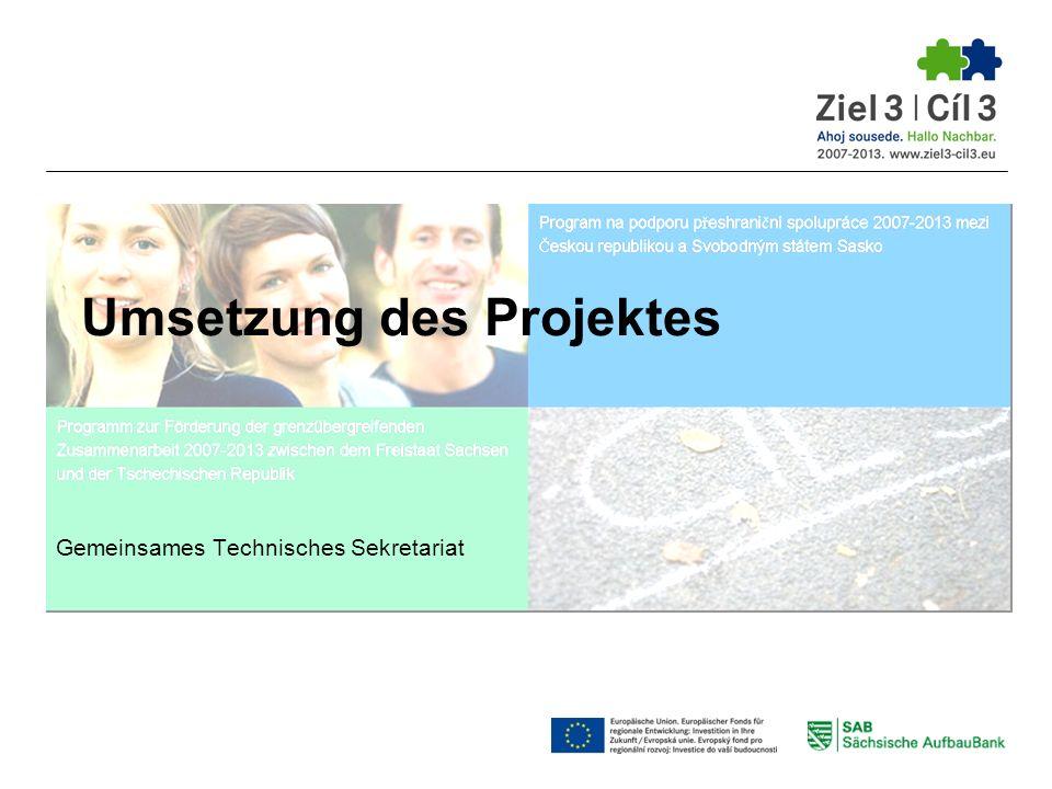 Umsetzung des Projektes Gemeinsames Technisches Sekretariat