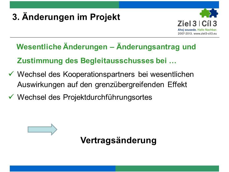 Wesentliche Änderungen – Änderungsantrag und Zustimmung des Begleitausschusses bei … Wechsel des Kooperationspartners bei wesentlichen Auswirkungen au