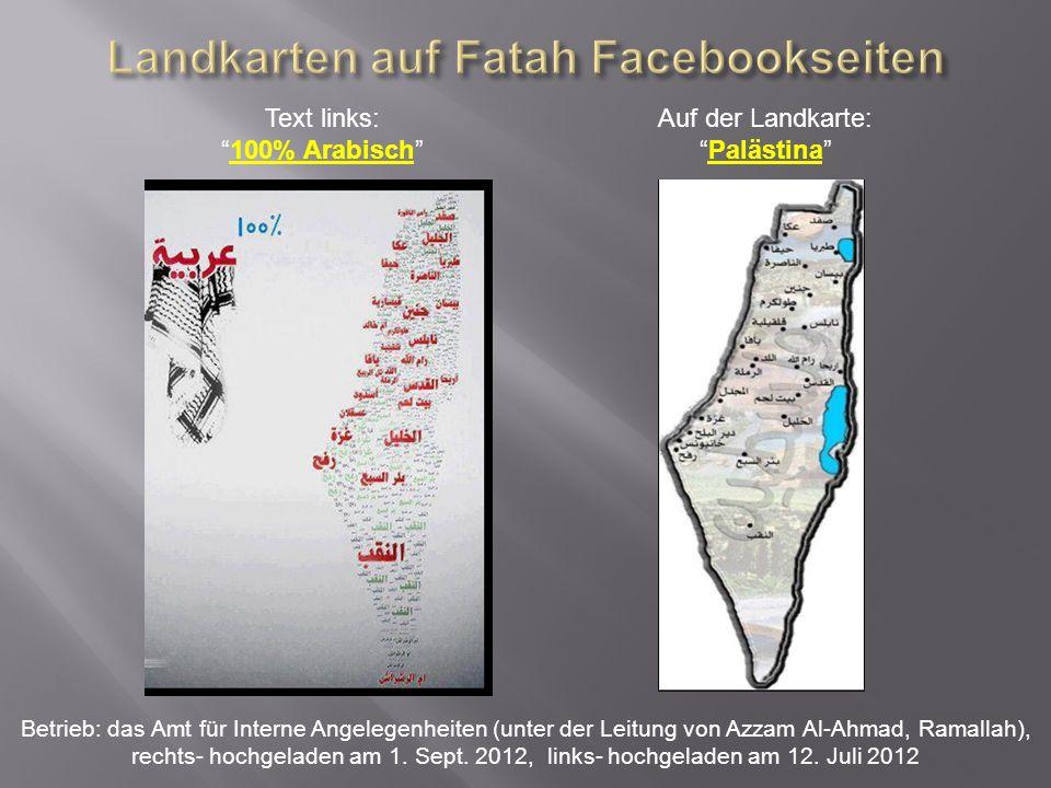 Auf der Landkarte: Wir kehren zurück Auf die vom Amt für Interne Angelegenheiten (unter der Leitung von Azzam Al- Ahmad, Ramallah) betriebene Facebookseite am 14.