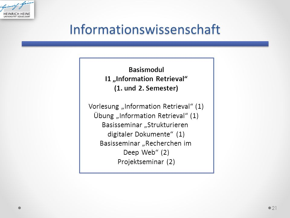 Informationswissenschaft 22 Basismodul I1 Information Retrieval (1.
