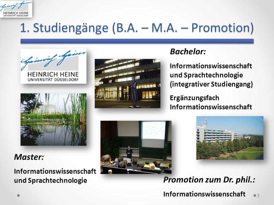 1. Studiengänge (B.A. – M.A. – Promotion) 3 Bachelor: Informationswissenschaft und Sprachtechnologie (integrativer Studiengang) Ergänzungsfach Informa