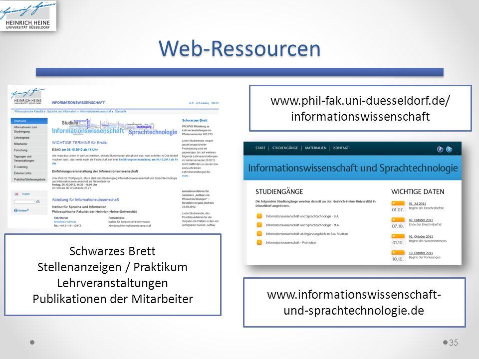 Web-Ressourcen 35 www.informationswissenschaft- und-sprachtechnologie.de www.phil-fak.uni-duesseldorf.de/ informationswissenschaft Schwarzes Brett Ste