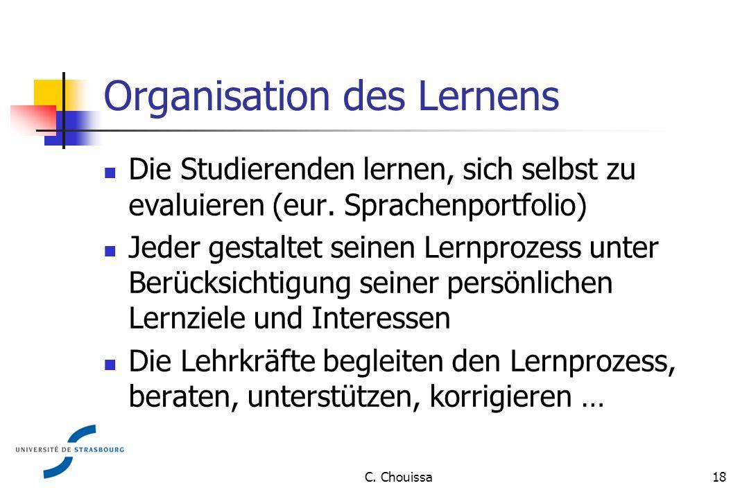 Organisation des Lernens Die Studierenden lernen, sich selbst zu evaluieren (eur.