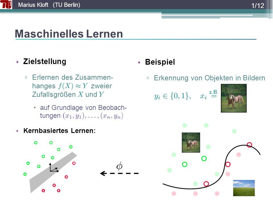 Marius Kloft (TU Berlin) Multiple Sichtweisen / Kerne 2/12 Gewichtungen.
