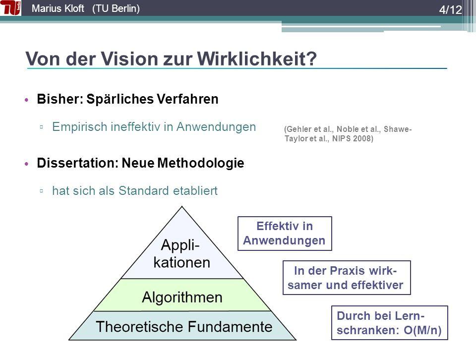 Marius Kloft (TU Berlin) Von der Vision zur Wirklichkeit.