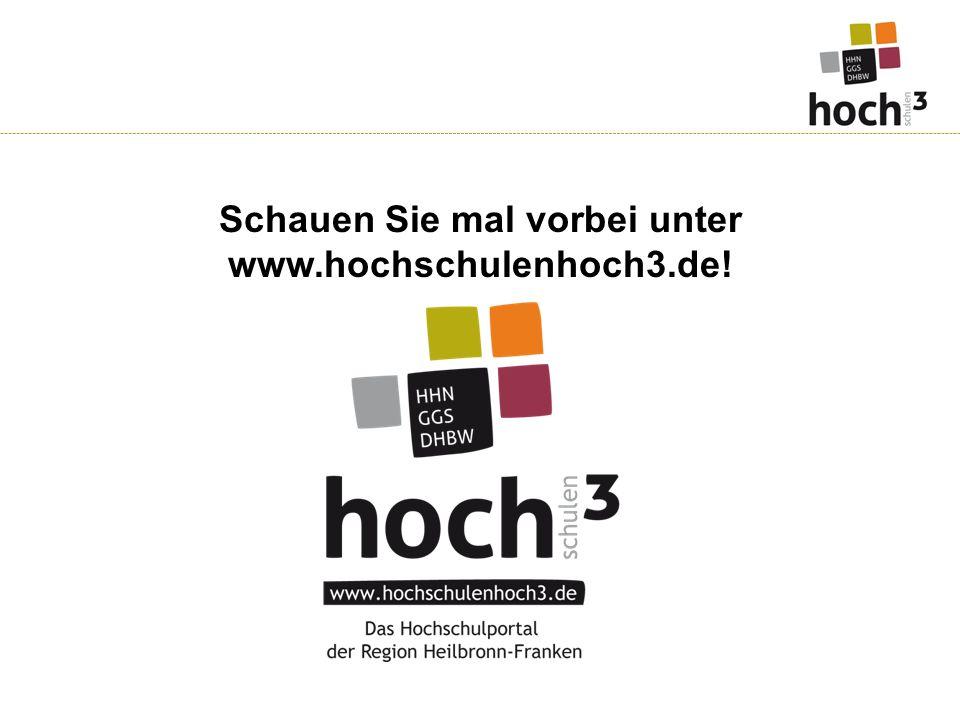 Schauen Sie mal vorbei unter www.hochschulenhoch3.de!