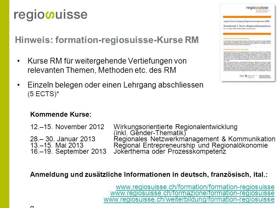 Hinweis: formation-regiosuisse-Kurse RM Kurse RM für weitergehende Vertiefungen von relevanten Themen, Methoden etc. des RM Einzeln belegen oder einen