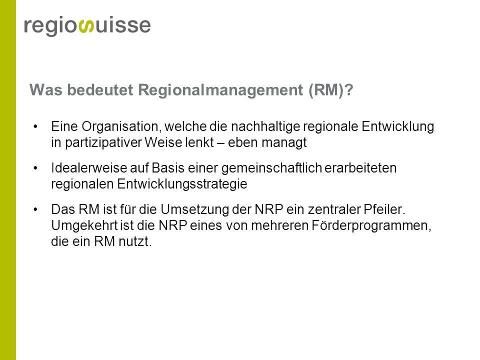 In grossen Teilen der Schweiz sind RMs aktiv, welche die Akteure bei der Entwicklung und Umsetzung ihrer Projekte unterstützen.