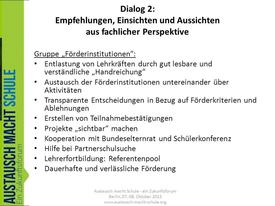 Dialog 2: Empfehlungen, Einsichten und Aussichten aus fachlicher Perspektive Gruppe Förderinstitutionen: Entlastung von Lehrkräften durch gut lesbare