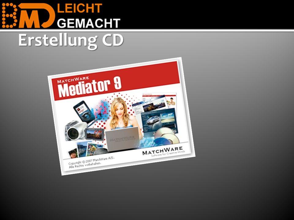Erstellung CD