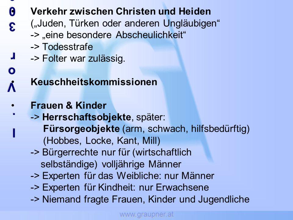 www.graupner.at I.Vor 300 JahrenI.Vor 300 JahrenI.Vor 300 JahrenI.Vor 300 Jahren Verkehr zwischen Christen und Heiden (Juden, Türken oder anderen Ungl